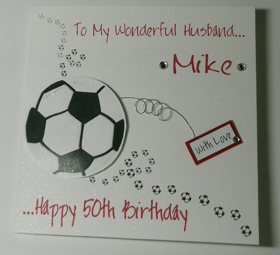 PERSONALISED HANDMADE FOOTBALL BIRTHDAY CARD HUSBAND BOYFRIENDSON