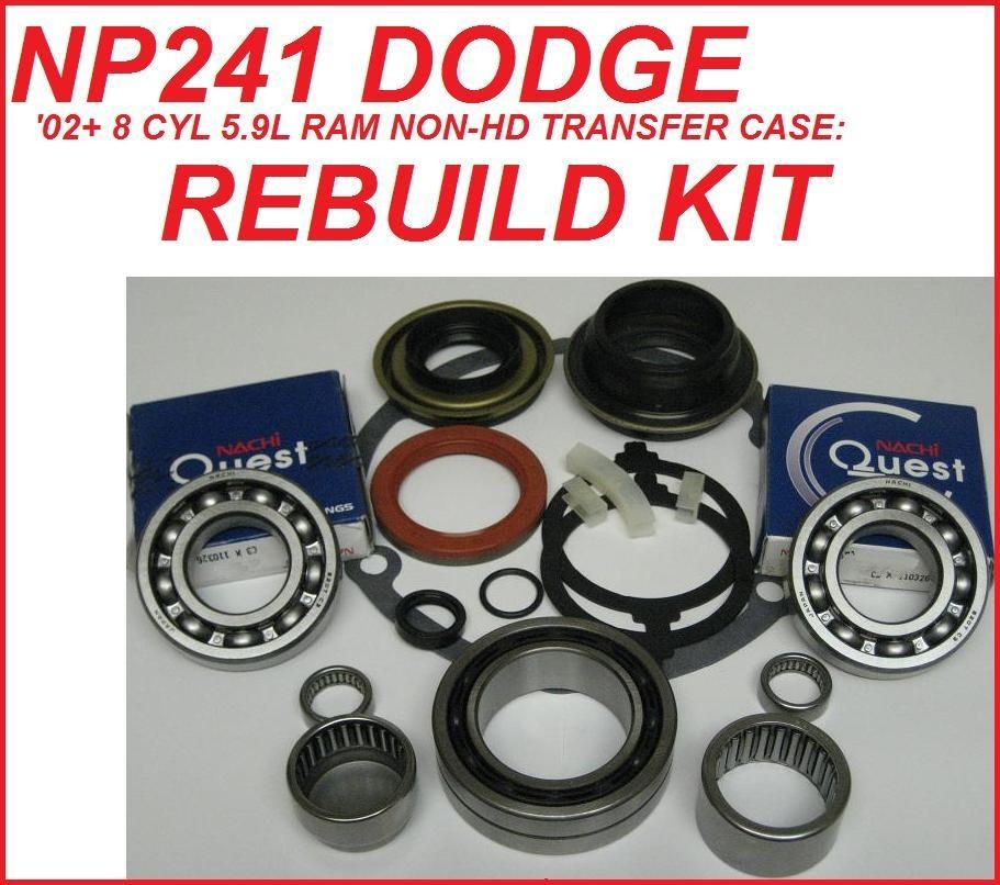 NP241 TRANSFER CASE REBUILD KIT DODGE RAM 02+ NON HD WITH 24mm INPUT