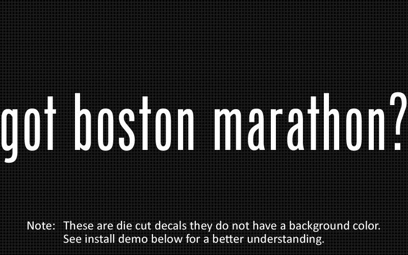 This listing is for 2 got boston marathon? die cut decals.