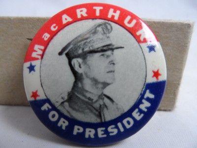 Gen Douglas MacArthur President Campaign Button Political Pinback Pin