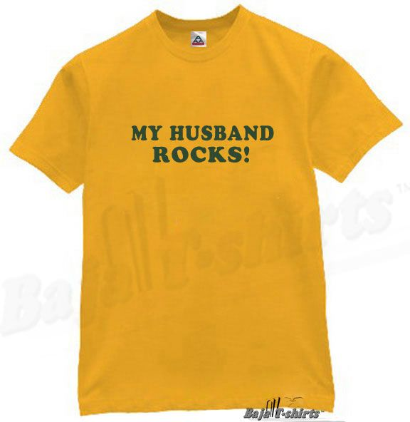 My Husband Rocks T Shirt Cool Funny Humor Tee Gold M