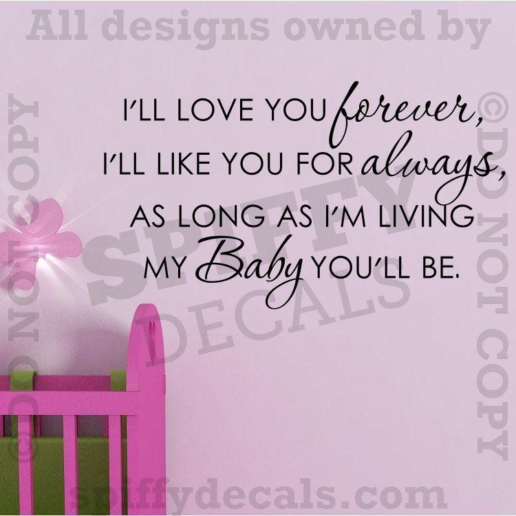 ll Love You Forever Nursery Baby Quote Vinyl Wall Decal Decor