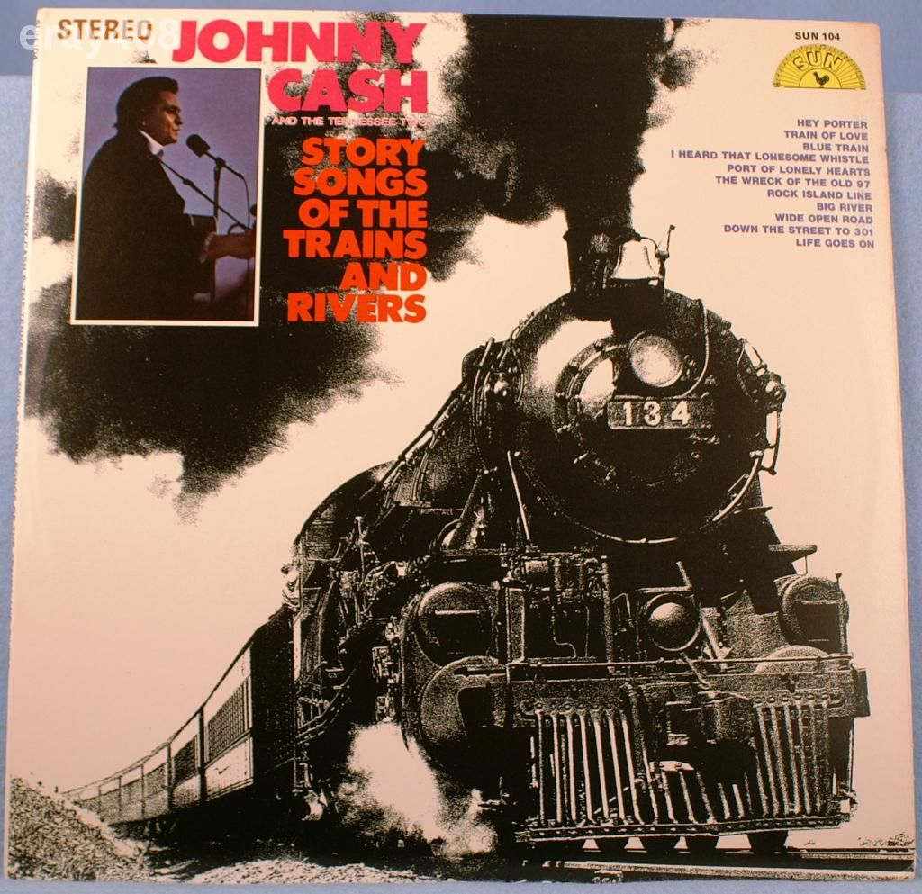 Johnny Cash Story Songs of the Trains and Rivers SUN LP
