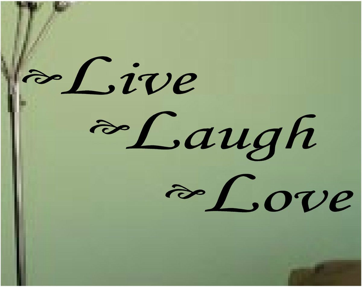 Live Laugh Love Vinyl Lettering House Wall Decals Quotes Words Decor