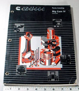 CUMMINS PARTS MANUAL   424 / 444 BIG CAM IV / 4 AUTOMOTIVE   1989