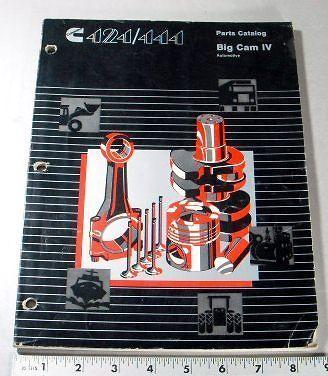 CUMMINS PARTS MANUAL   424 / 444 BIG CAM IV / 4 AUTOMOTIVE   1989